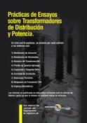 PRACTICAS DE ENSAYOS SOBRE TRANSFORMADORES DE DISTRIBUCION Y POTENCIA